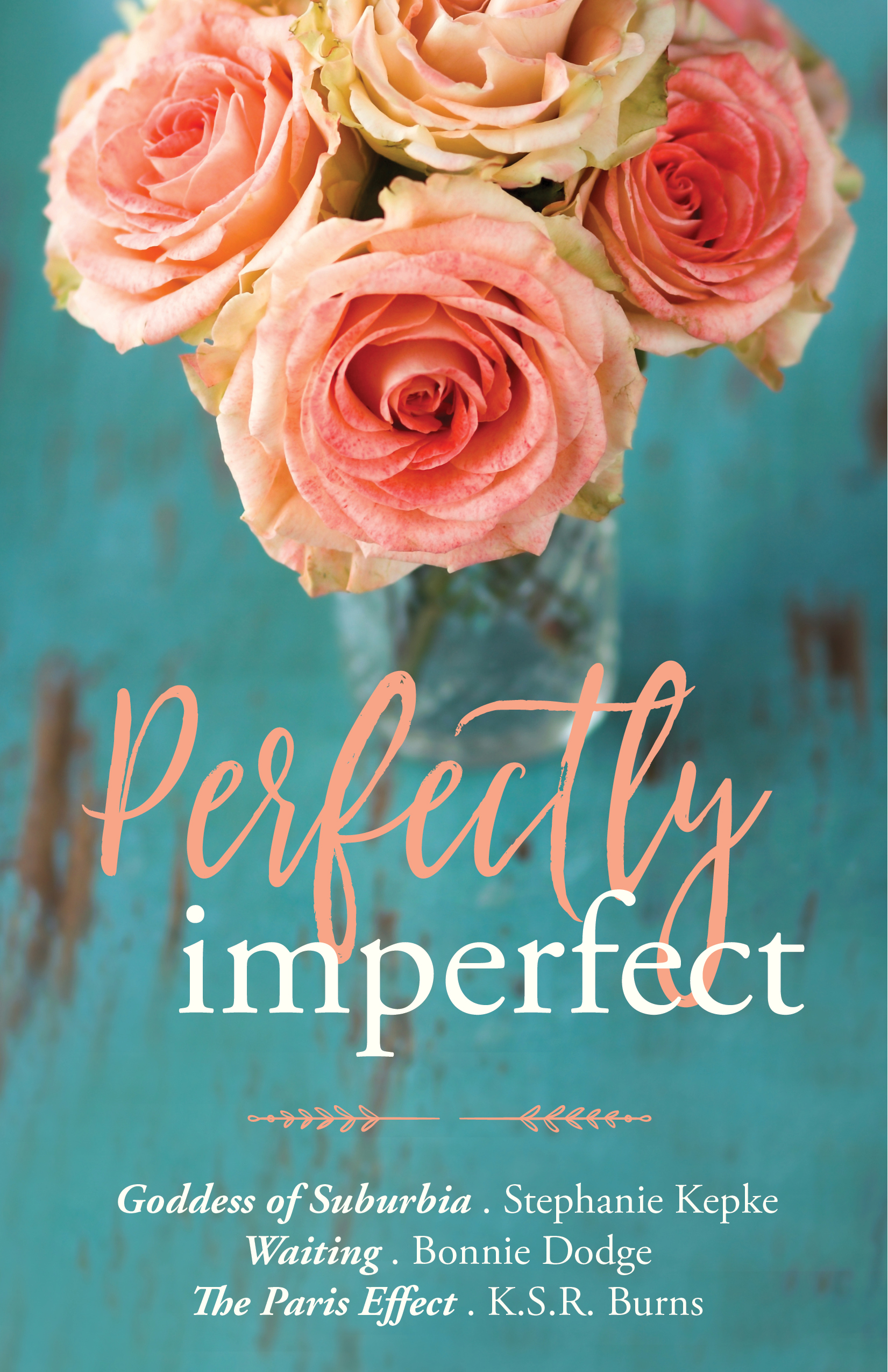 PERFECTLY IMPERFECT « Bonnie Dodge